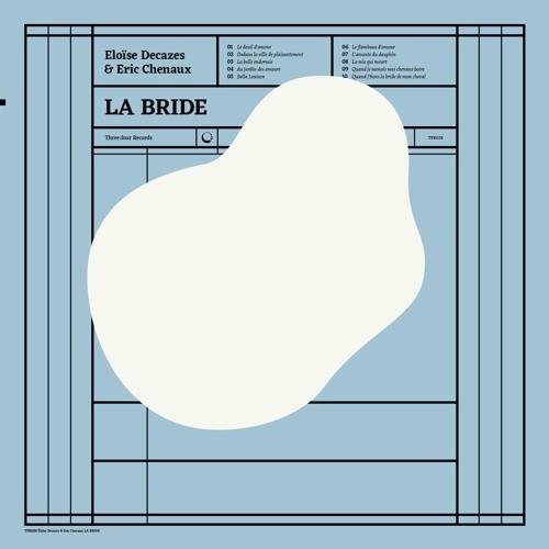 Eloïse Decazes & Eric Chenaux - La bride