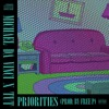 Priorities ft. TUT (Prod. by Free P)