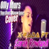 Olly Murs - You Don't Know Love (X-Fada Ft Sarah Rowland Cover)