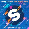 Throttle - Hit The Road Jack (OUT NOW !)