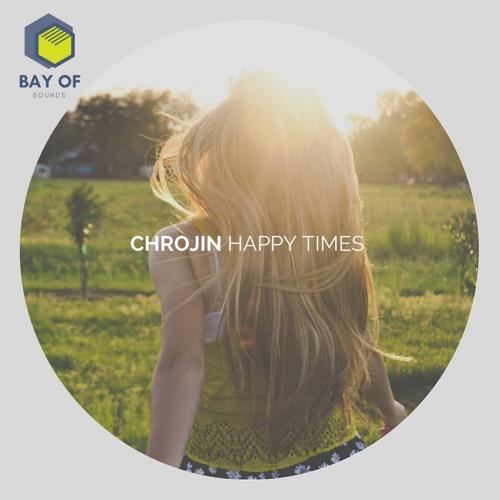 Chrojin - Happy Times