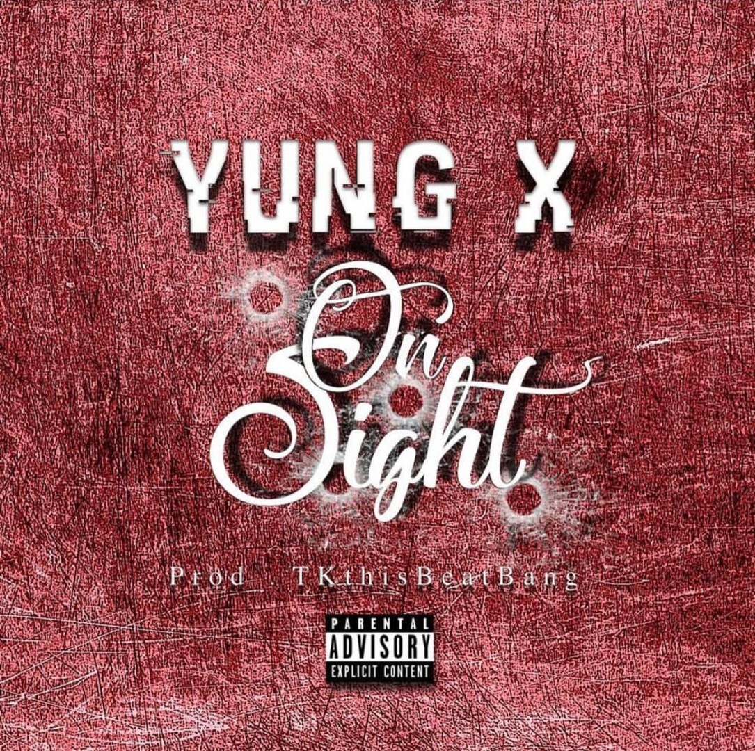 Yung X - On Sight (prod. TkThisBeatBang) [Thizzler.com Exclusive][Hosted by DJ Ghost]