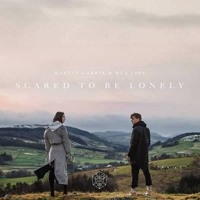 Martin Garrix - Scared To Be Lonely feat. Dua Lipa