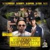 DJ Santana, DJ Danny S, DJ Zoom, DJ Eze, DJ Beyond Rest - Welcome to NYC Mixtape Pt 2 (2017)