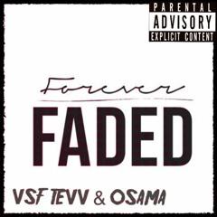 Forever Faded Ft Osama