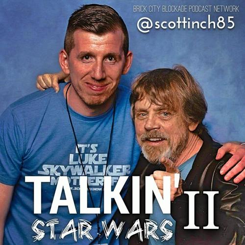 Talkin' Star Wars Episode II