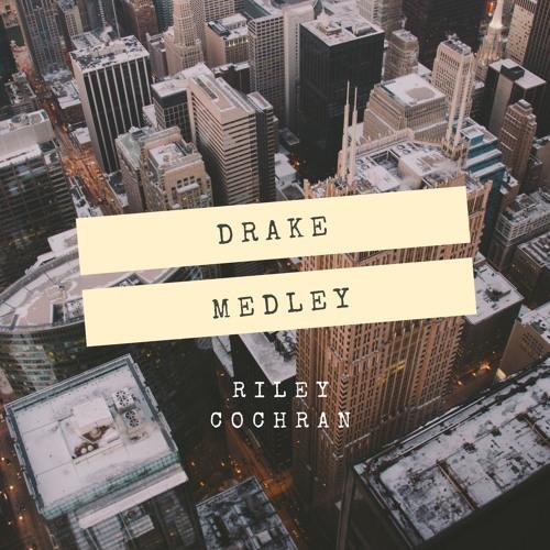 drake medley (inspired by abby polhill)