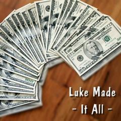 Khochela - Luke Made It All (Prod. by Luke808)