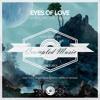 Akora, Mike Stil, Yam Nor – Eyes of love (Toly Braun remix)