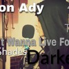 Fifty Shades Darker - I Don't Wanna Live Forever (cover by Aaron)