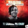 T-Ansyto & Badikamal - Ti Saaaaaa Pa Chay [Kanaval 2017]