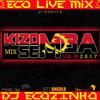 Kizomba Semba 2017 Mix Vol. 18 - Eco Live Mix Com Dj Ecozinho