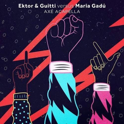 Ektor & Guitti vs. Maria Gadú - Axé Acapella (Remix Oficial)