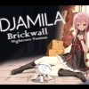 [NIGHTCORE] Djamila - Brickwall
