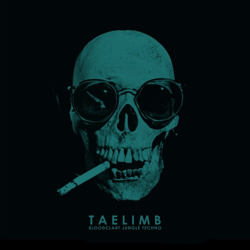 Taelimb - Bloodclart Jungle Techno [FLXA061]