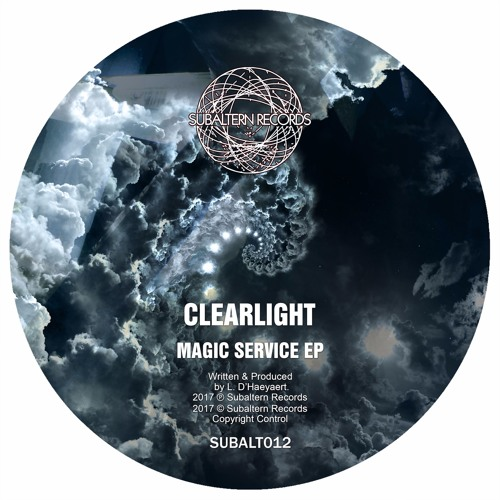 SUBALT012 - Clearlight - Magic Service EP - OUT NOW