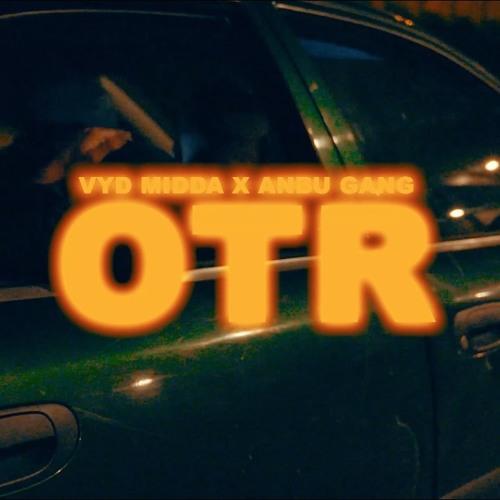 ANBU X Vyd & Midda - OTR (Prod. Jiri11)