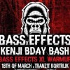 DJ - BASS EFFECTS KENJI BDAY BASH CONTEST ENTRY (FREE DOWNLOAD)