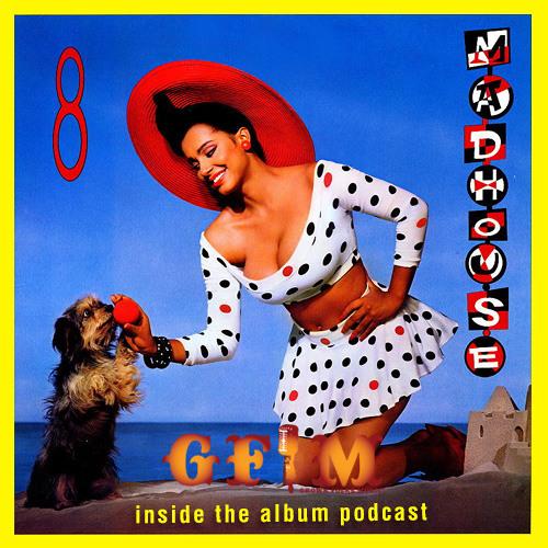 GFM Madhouse 8 Podcast