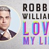 ROBBIE WILLIAMS - love my life (alessandrino mashup)