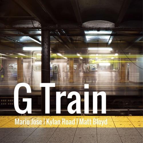 G Train- thirdstory (Kylan Road, Matt Bloyd & Mario Jose)