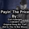 Download Payin' The Price (MP3 Format)(Original Song by Carl Fulbright) Set to The 12 Bar Blues Mp3