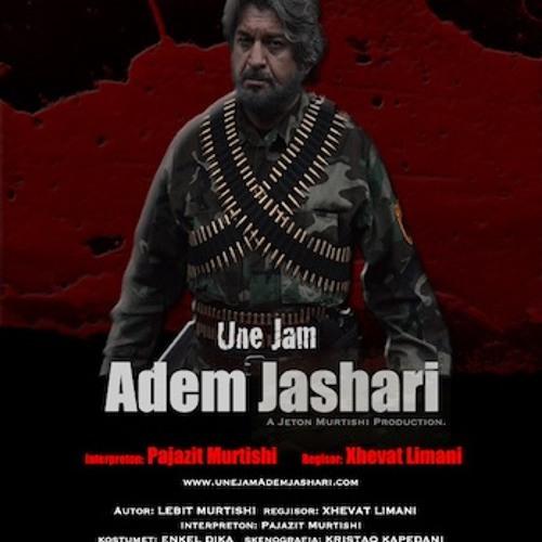 """I Am Adem Jashari - """"Une Jam Adem Jashari"""" * Music composed by Jeton Murtishi"""
