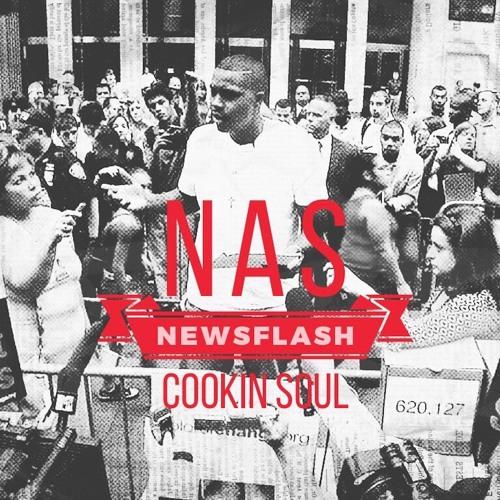 Cookin Soul - Newsflash (ft. Nas)