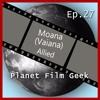 Planet Film Geek - Episode 27 (Moana, Allied)
