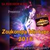 DA FIRE SHOW & NJO ... PRESENTS ZOUKOMPA MIXTAPE 2016 MIX BY DJ FIRESTARTA