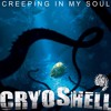 Cryoshell - Creeping In My Soul (Storyboard Remix)