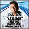Jai Ho - A.R.Rahman (Dance Mix) DJPraveenrockzz MBNR