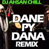 Dane Py Dana - Dj Ahsan Chill- live DCA 03 Jan 2017