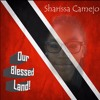 Our Blessed Land - Sharissa Camejo