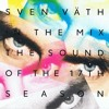 SVEN VÄTH - IN THE MIX - THE SOUND OF THE 17TH SEASON (CD 2)