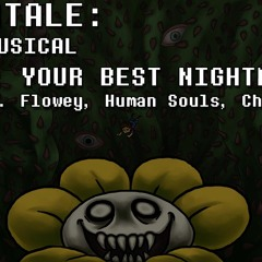 Undertale the Musical - Your Best Nightmare