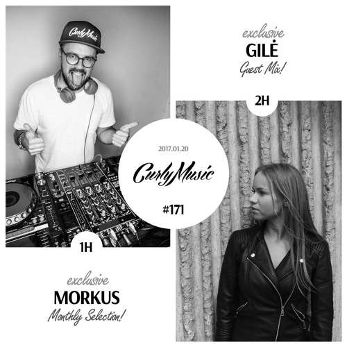CURLY MUSIC Friday #171 (Morkus|Gile)