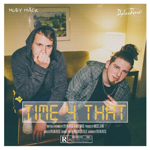 Time 4 That (feat. Huey Mack)
