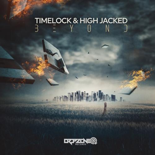 Timelock & High Jacked -  Beyond  ( sample )