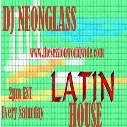 Latin House #3 by DJ Neonglass