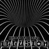 Illusion (Produced By Hittman Tha Genius)