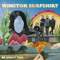 Winston Surfshirt - Be About You