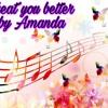 Treat You Better Amanda And Shawn
