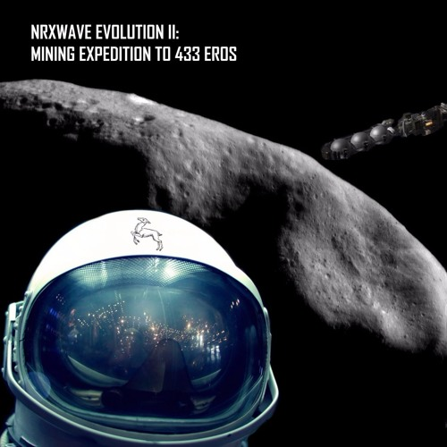 NRXWAVE EVOLUTION II: MINING EXPEDITION TO 433 EROS