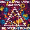 Maroon 5   Don't Wanna Know Feat, Kendrick Lamar (The Gvrdns Remix)