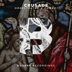 Orkestrated & COMBO! - Crusade (Original Mix) #2 Beatport Electro Chart