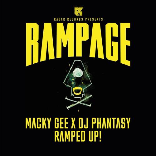 Macky Gee X DJ Phantasy - Ramped Up - Rampage 2017 - Master