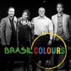 Agua De Beber - The Brazil Colours