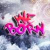 We Born - Fd.