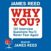 Tell Me About Yourself? - Why You? written and read by James Reed (audiobook extract)